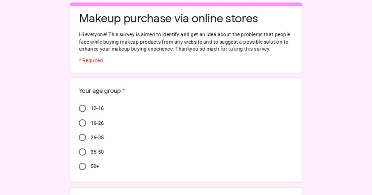 Hi everyone!  Please take this interesting survey on the issues people face when buying makeup products online